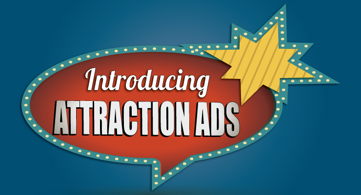 How To Write Attraction Ads That Work