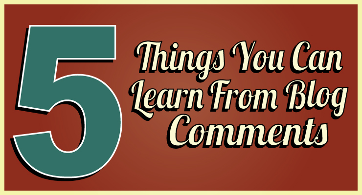 5 Things You Can Learn From Comments