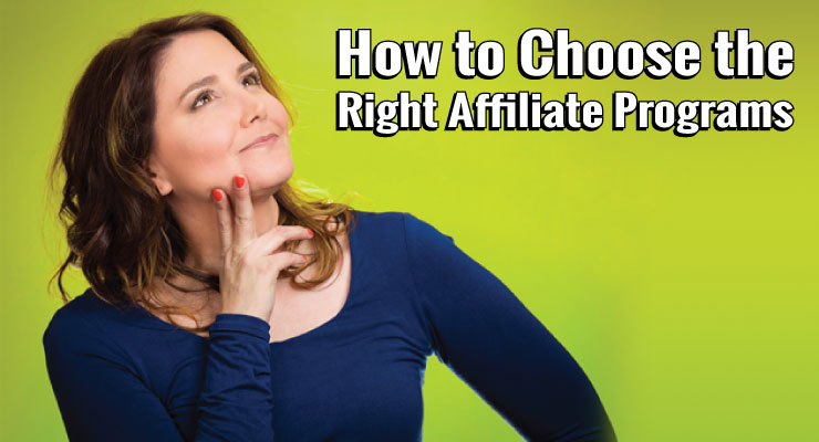 How To Choose The Right Affiliate Sales